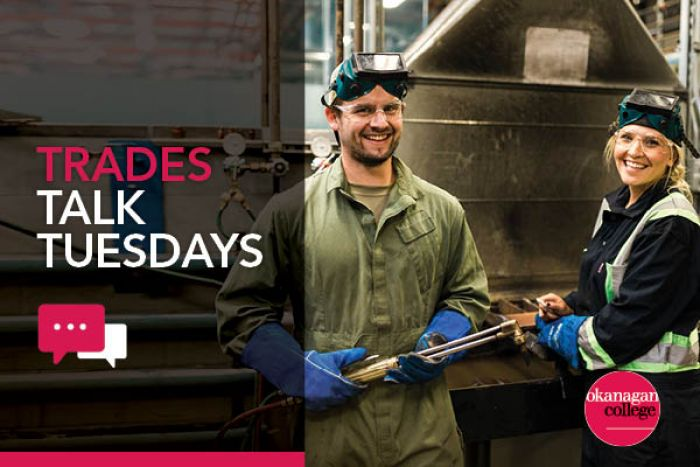 "Two welding students take a break from practising in the shop, with word overlay saying ""Trades Talk Tuesdays"" with a dialogue bubble."