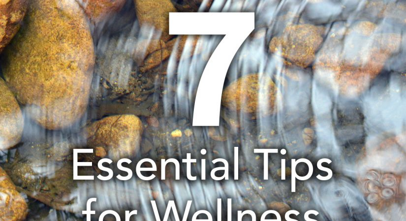 Essential Tips for Wellness graphic